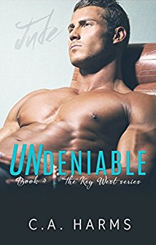 Undeniable (Key West #4) by CA Harms -
