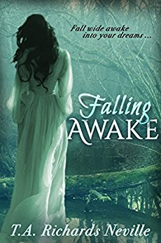 Falling Awake by TA Richards Neville -