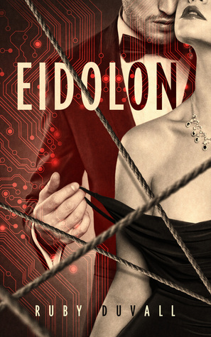 Eidolon by Ruby Duvall -