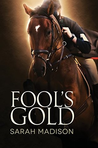 Fool's Gold by Sarah Madison -
