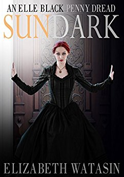 Sundark (An Elle Black Penny Dread) by Elizabeth Watasin -